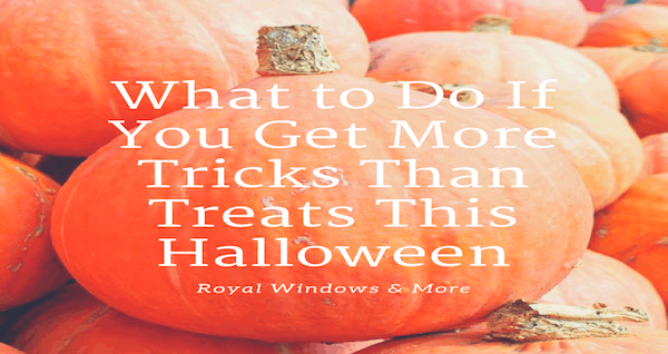 What to Do If You Get More Tricks Than Treats This Halloween