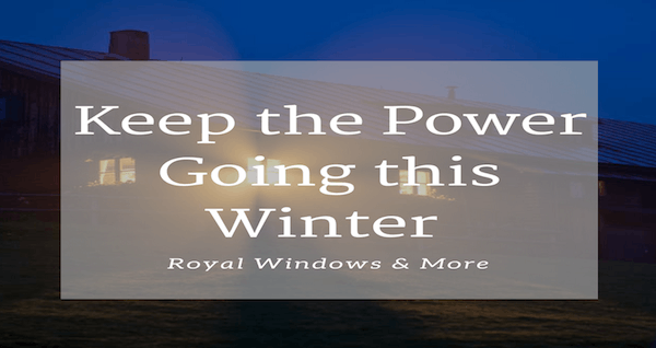 Keep the Power Going this Winter