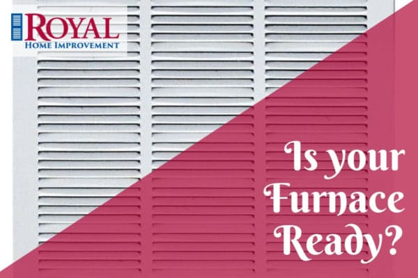 Winter is coming. Is your furnace ready?