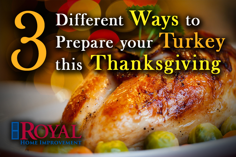 3-Different Ways to Prepare the Turkey this Thanksgiving