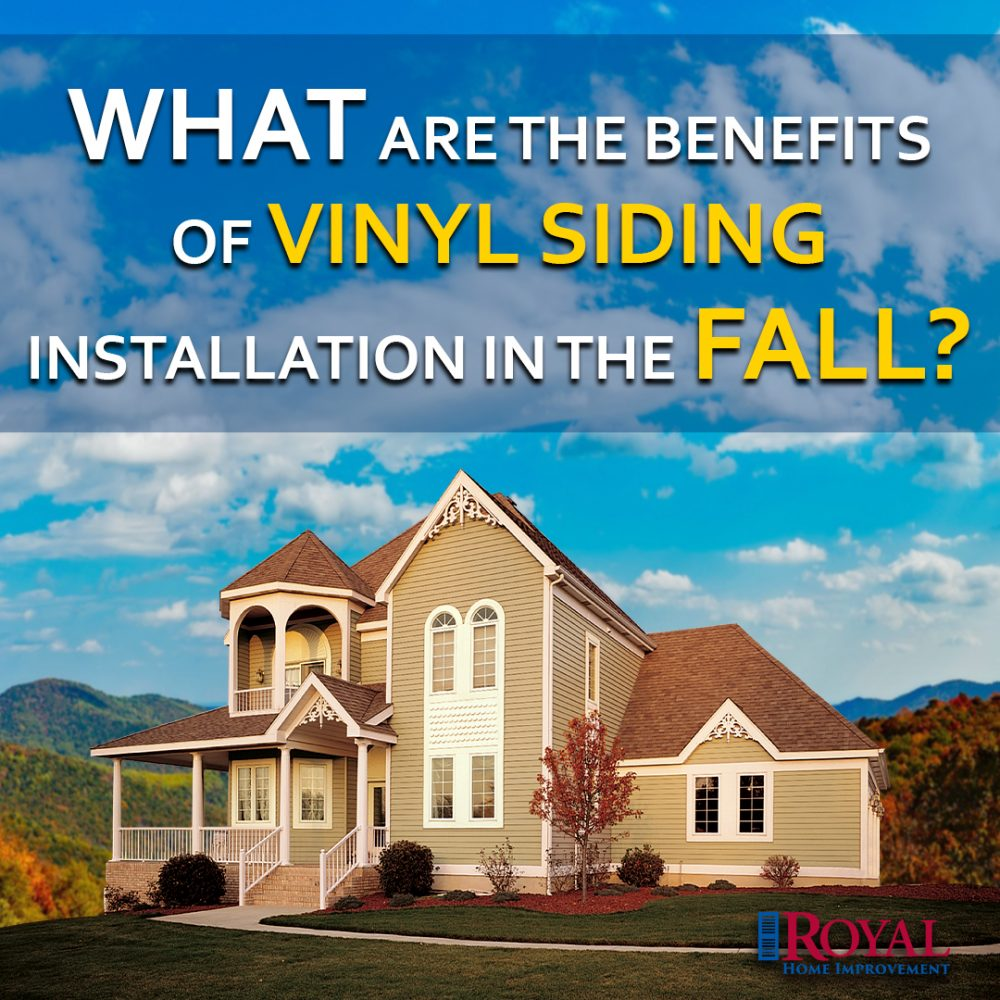 What are the Benefits of Vinyl Siding Installation in the Fall?
